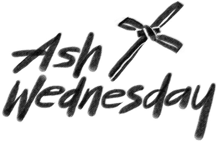 Ash Wednesday Service & Ashes + Prayers – February 26, 2020