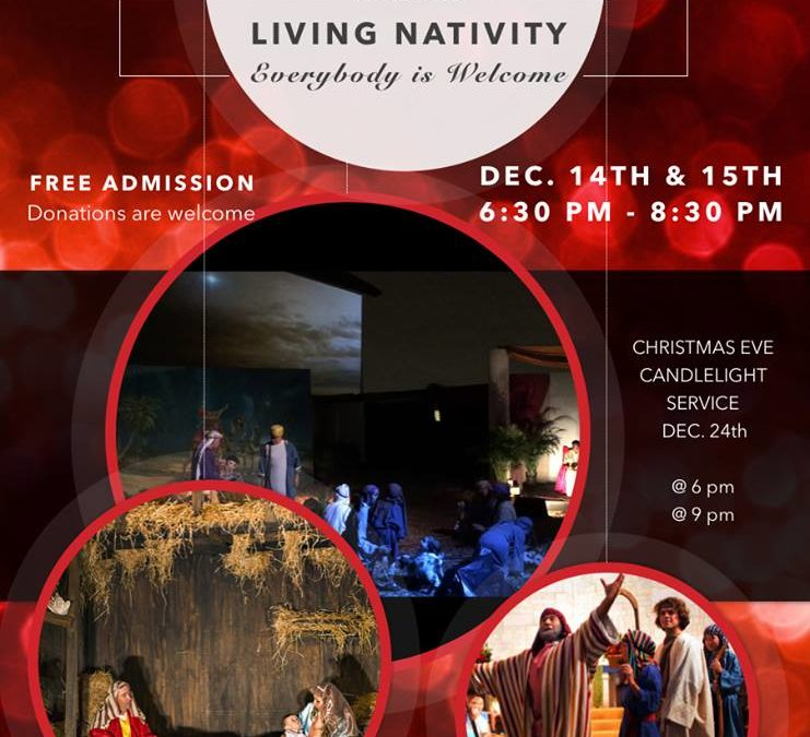 2018 Living Nativity December 14 & 15 – 6:30 – 8:30 pm