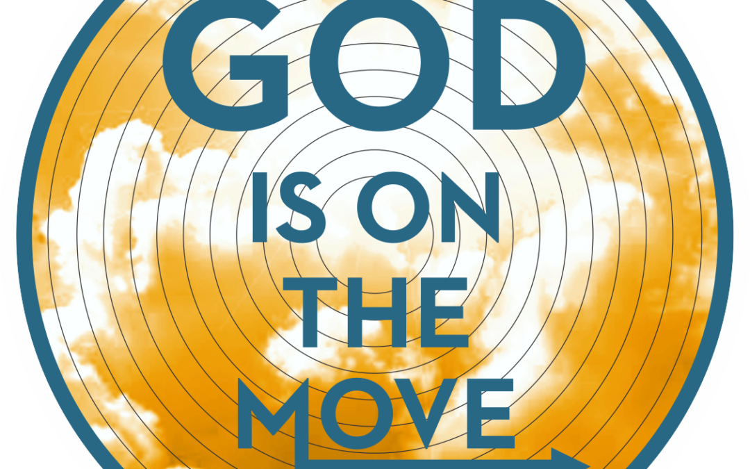 God Is On The Move Lenten Sermon Series